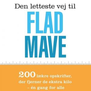 Den Letteste Vej Til Flad Mave - Gitte Heidi Rasmussen - Bog