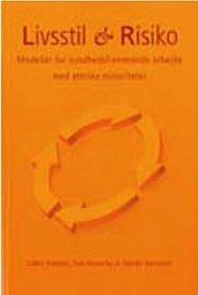 Livsstil & Risiko - Anette Reinhold - Bog