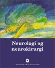 Neurologi Og Neurokirurgi - Vibeke Olsen - Bog