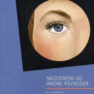 Skizofreni Og Andre Psykoser - Jes Gerlach - Bog