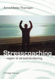Stresscoaching - Anna-mette Thomsen - Bog